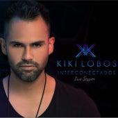 Interconectados (Live Session) de Kiki Lobos