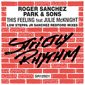 This Feeling (Low Steppa, Junior Sanchez & Redford Remixes) de Roger Sanchez