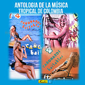 Antología de la Música Tropical de Colombia de Various Artists