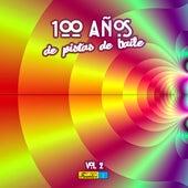 100 Años en Pistas de Baile (Vol 2 de 16 A Ritmo de: Salsa - Mambo - Merengue - Tropical - Vallenato) de Various Artists