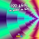 100 Años en Pistas de Baile (Vol 1 de 16 a Ritmo de: Salsa - Mambo - Merengue - Tropical - Vallenato) de Various Artists