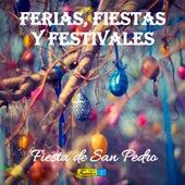 Ferias, Fiestas y Festivales del 2000 (Fiestas de San Pedro) de Various Artists