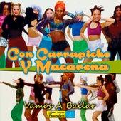 Con Carrapicho y Macarena Vamos a Bailar de Various Artists