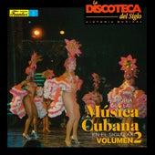 Historia de la Música Cubana en el Siglo XX, Volumen 2 de Various Artists