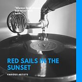 Red Sails in the Sunset de Various Artists