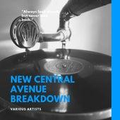 New Central Avenue Breakdown von Various Artists
