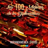 Las 100 Mejores de Los Diplomáticos (Hispanoamérica: Éxitos Mundiales) de Various Artists