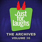 Just for Laughs - The Archives, Vol. 36 de Various Artists