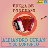 Fuera de Concurso de Alejandro Durán y su Conjunto