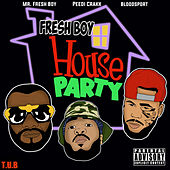 Fresh Boy House Party by Mr. Fresh Boy