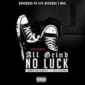 All Grind No Luck de Fas Action
