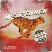 We Rennen by Rasta G