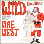 Wild Christmas de Mae West