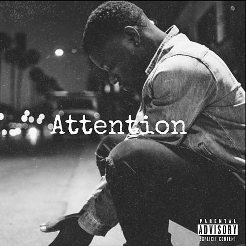 Attention by Ray Vaughn