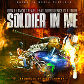Soldier In Me by Don Franco Tafari