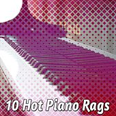 10 Hot Piano Rags von Peaceful Piano