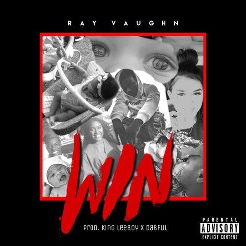 W.I.N. by Ray Vaughn