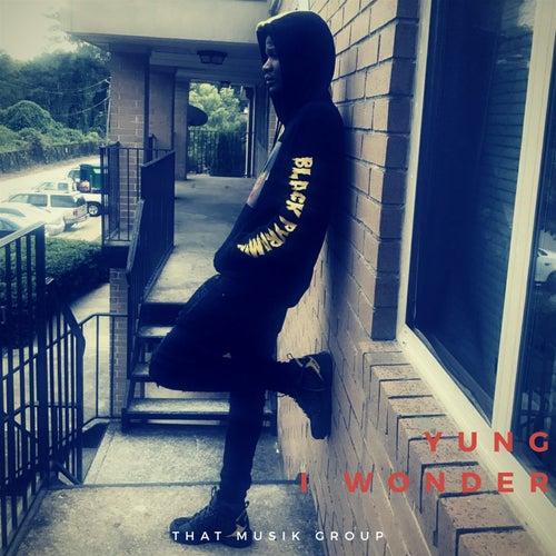 I Wonder von Yung