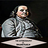 The Autobiography of Benjamin Franklin (YonaBooks) de Benjamin Franklin