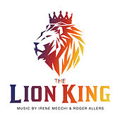 The Lion King by West End Orchestra & Singers