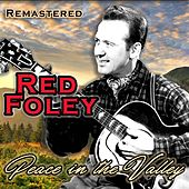 Peace in the Valley by Red Foley