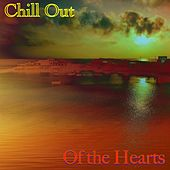 Of the Hearts von Chill Out