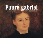Faure-Morceaux choisis de Various Artists