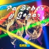 Pa Beber y Gozar de Various Artists
