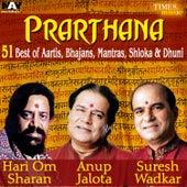 Prarthana 51 Best of Divine Spiritual Aartis Bhajans Mantras Shloka and Dhuni by Various Artists