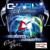 Charly el cumbiero de Charly El Cumbiero