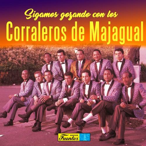 Sigamos Gozando con los Corraleros de Majagual de Los Corraleros De Majagual