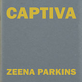 Captiva by Zeena Parkins