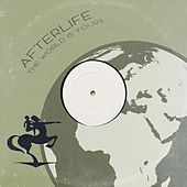 The World Is Yours de Afterlife