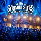 Live From Telluride by The Infamous Stringdusters