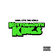 Love Live the Kings by Kottonmouth Kings