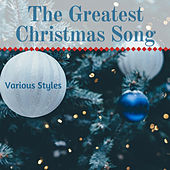 The Greatest Christmas Song Various Styles by Francesco Digilio