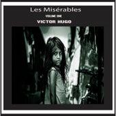 Victor Hugo:Les Misérables Vol 1 (YonaBooks) by Various