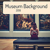 Museum Background 2018 - The Most Relaxing Piano Music with Nature Sounds de Studying Music Group
