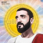 Something to Believe in by Doctor P