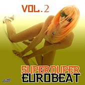 Super Duper Eurobeat, Vol. 2 de Various Artists