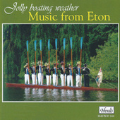 Jolly Boating Weather (Music from Eton) by Various Artists