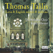 Tallis: Latin & English Motets & Anthems von Rodolfus Choir
