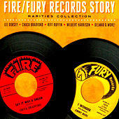 The Fire/Fury Records Story - Rarities Collection by Various Artists