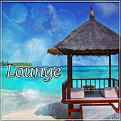 Lounge – Calm Ocean, Chill Out Music, Deep Lounge, Beach Party, Chilling von Chill Out