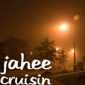 Cruisin von Jahee