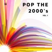 Pop the 2000's (Vol. 1) von Various Artists