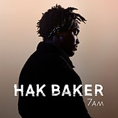 7am by Hak Baker
