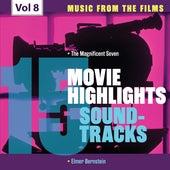 Movie Highlights Soundtracks, Vol. 8 von The Elmer Bernstein Orchestra