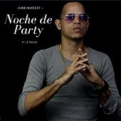 Noche de Party (feat. D moiss) by Gabinho507
