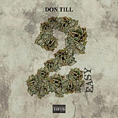 2 Easy de Don'Till